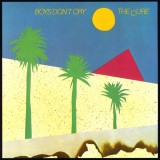 Boys Don't Cry by The Cure
